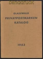 Glasewald: Privatpostmarken-Katalog Ausgabe 1953 (70123)