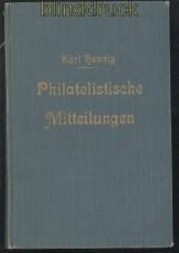 Karl Hennig: Philatelistische Mitteilungen Jahrgang 1925 (70117)