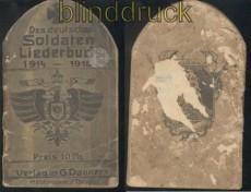 Liederbuch des Deutschen Soldaten 1914-1916 Original !!!!!! (44863)