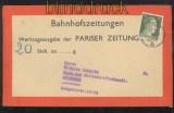 dt. Reich Mi # 794 EF auf Bahnhofsbrief Feldpost Pariser Zeitung (42863)